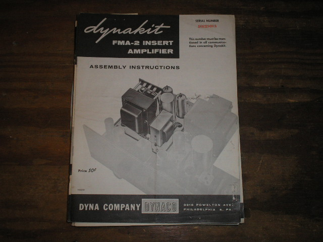 FMA-2 INSERT AMPLIFIER Assembly Manual.. for Serial no. 10219003.. This manual contains a schematic,parts list, and the assembly instructions..