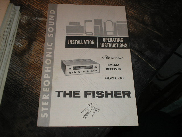 600 FM-AM Receiver Installation Operating and Instruction Manual  Fisher