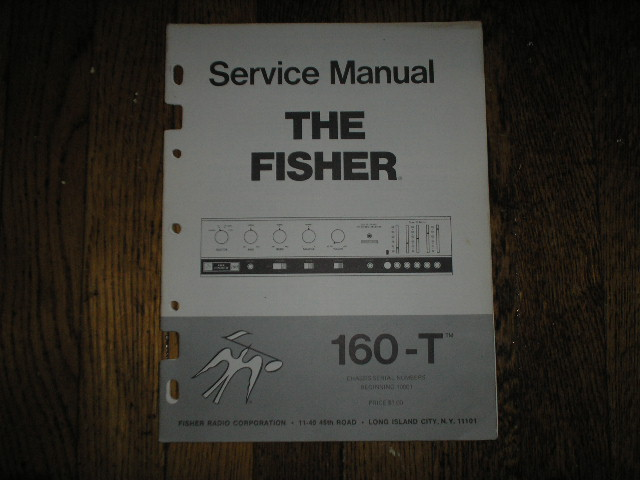 160-T Receiver Service Manual  for Serial # 10001 and UP  Fisher