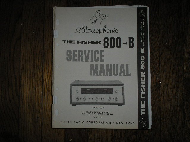 800-B RECEIVER Service Manual from Serial no. 20001 - 29999 INCLUSIVE  Fisher