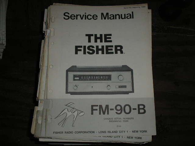 FM-90-B Tuner Service Manual for Serial Number 10000 and UP