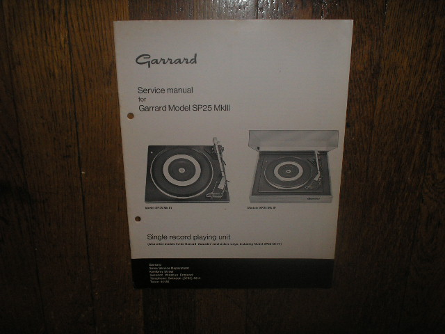 SP25 Mk III 3 Turntable Service Manual  GARRARD