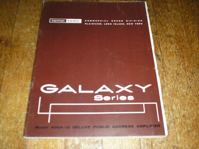 40 GA-12 Galaxy Series P. A. Amplifier Service Manual