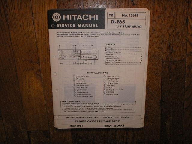 D-E65 U C W FS BS AU Stereo Cassette Tape Deck Service Manual  2 Manuals Included   # 1561E  # 1471  D-E55