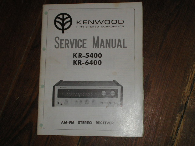 KR-5400 KR-6400 Receiver Service Manual  Kenwood Receivers