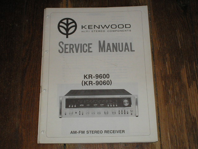 KR-9600 Receiver Service Manual with a 6 page Service Bulletin on the Protection Circuit