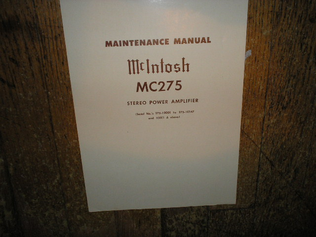 MC 275 Power Amplifier Service Manual for Serial No 275-10001 to 275-10147 and 100E1 and Up..Contains Schematic, Parts List and Resistance and Voltage Chart