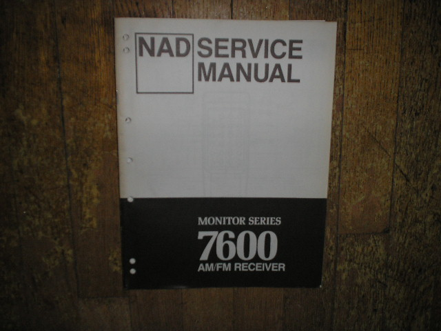 7600 Stereo Receiver Service Manual  NAD