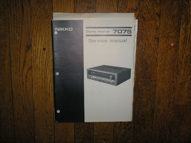 7075 AM FM STEREO RECEIVER Service Manual  NIKKO