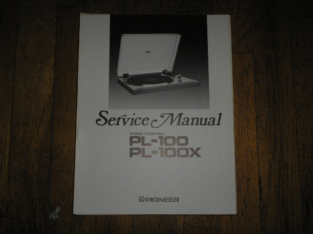 PL-100 PL-100X Turntable Service Manual  ART-513-0