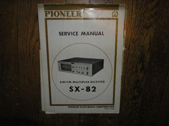 SX-82 Stereo Receiver Service Manual (Brown cover)  PIONEER RECEIVERS
