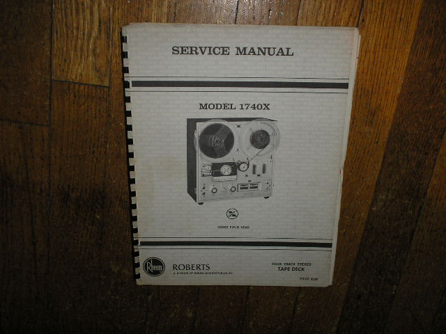 1740X 4-Track Stereo Reel to Reel Tape Deck Service Manual  ROBERTS