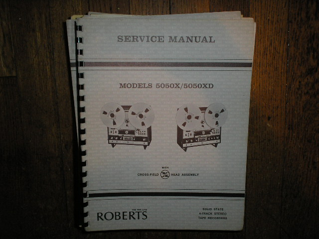 5050X 5050XD 4-Track Stereo Reel to Reel Tape Deck Service Manual  ROBERTS