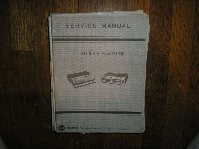 525 530 Stereo Cassette Tape Deck Service Manual  ROBERTS