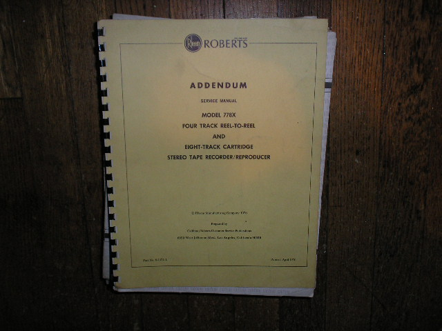 778X Stereo Reel to Reel Tape Deck Service Manual Addendum  ROBERTS