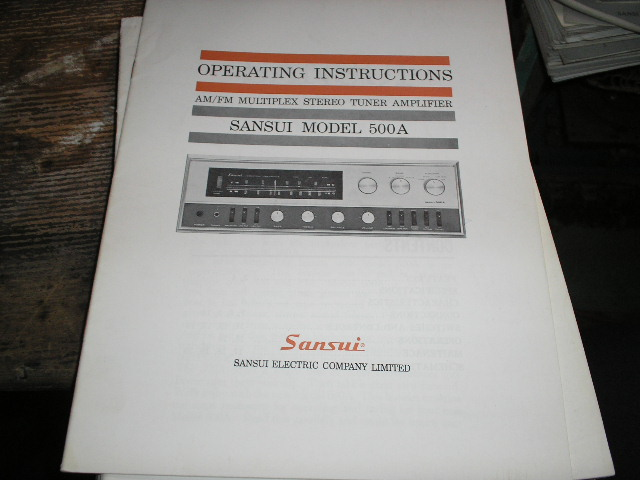 500 A 500A AM FM Tuner Amplifier Operating Instruction Manual..  contains the Schematic
