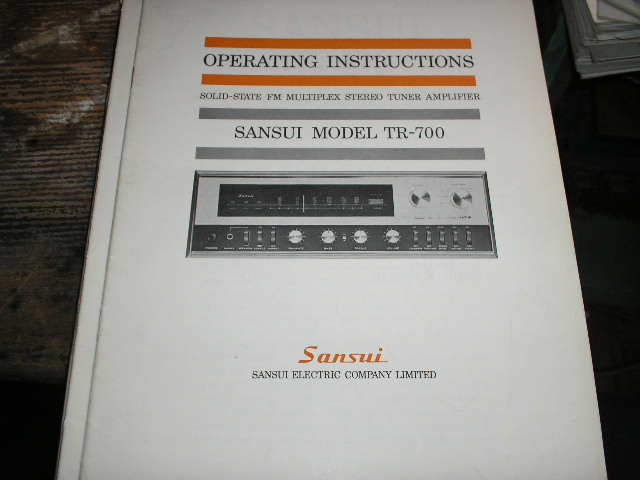 TR-700 AM FM Tuner Amplifier Operating Instruction Manual..Contains schematic