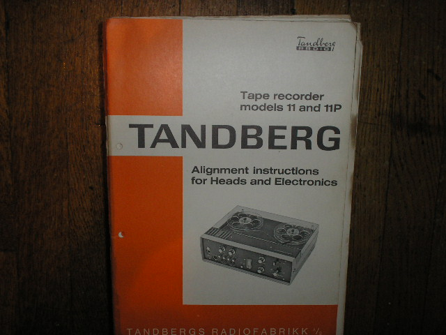 Model 11 11P Tape Recorder Alignment Service Manual 3  TANDBERG
