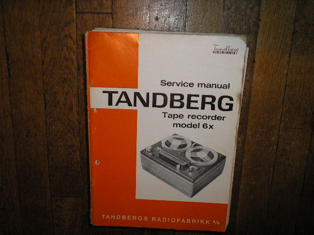 Model 6X Tape Recorder Service Manual  TANDBERG