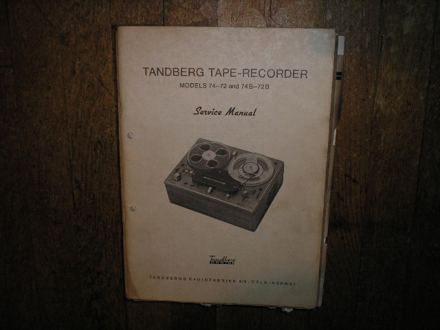 Model 72 74  72B 74B Tape Recorder Service Manual  TANDBERG