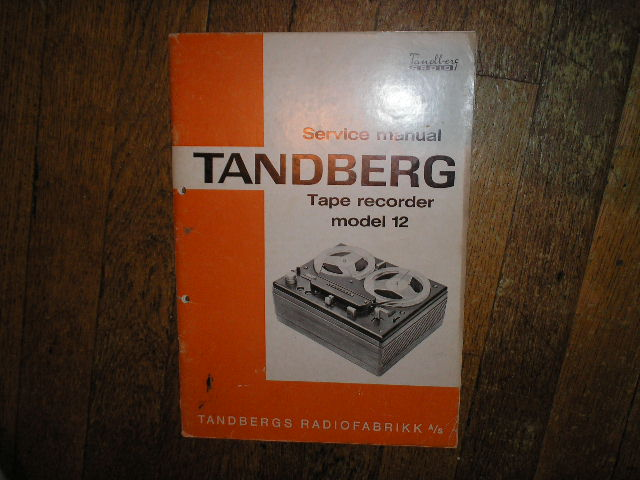 Model 12-2 12-4 Tape Recorder Service Manual  TANDBERG