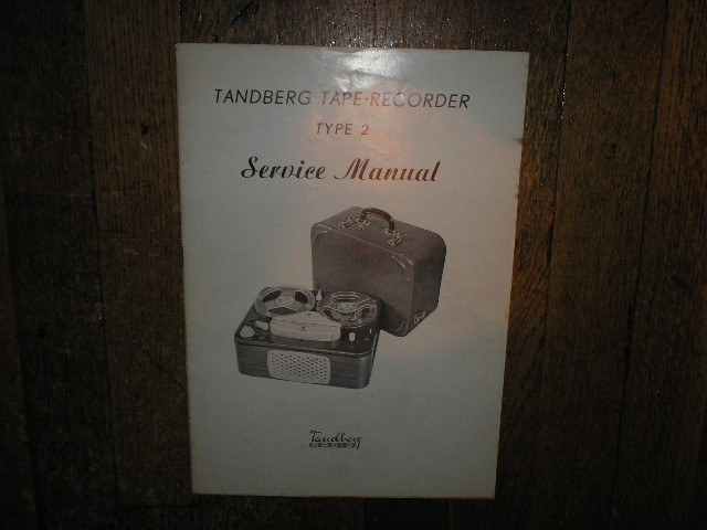 Model 2 Type 2 Tape Recorder Service Manual 1  TANDBERG