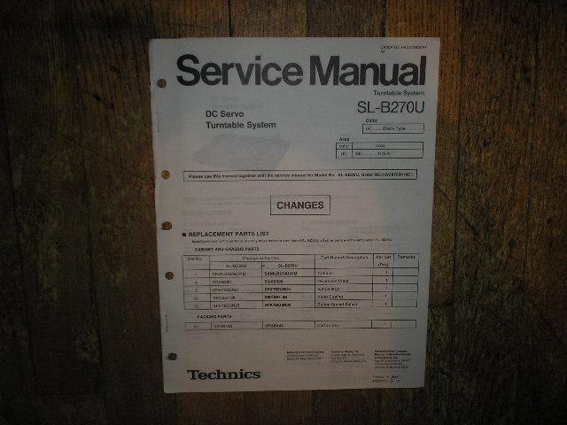 SL-B270U Turntable Service Manual.  Comes with SL-BD26U also..