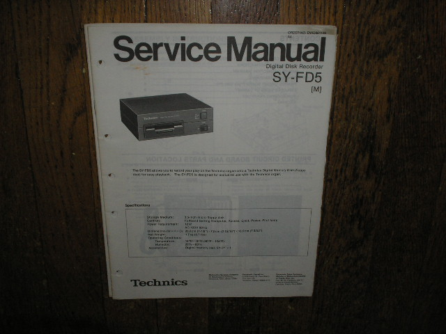 SY-FD5 SY-FD5M Digital Disk Recorder Service Manual.. May need manual for SY-FD1 for complete service manual since the units are connected..
