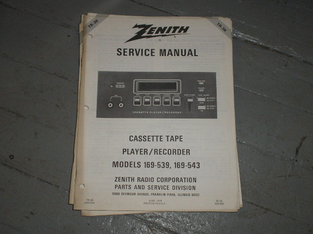 Zenith 169-539 169-543 Cassette Deck Service Manual