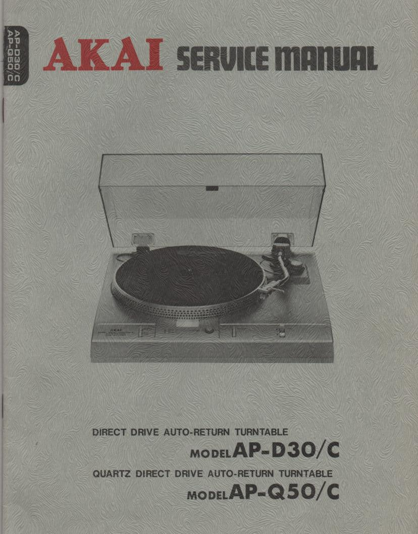 AP-D30 AP-3D0C AP-Q50 AP-Q50C Turntable Service Instruction Manual  AKAI