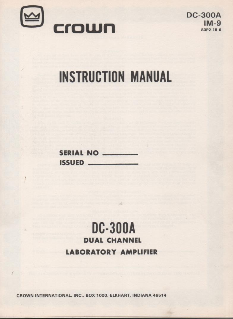 DC-300A  Power Amplifier Owners Manual  2.. IM9   Contains operating instructions schematic and parts list..