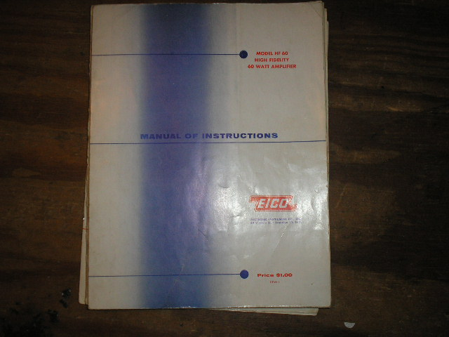 HF-60 High Fidelity 60 Watt Amplifier Service Instruction Manual
