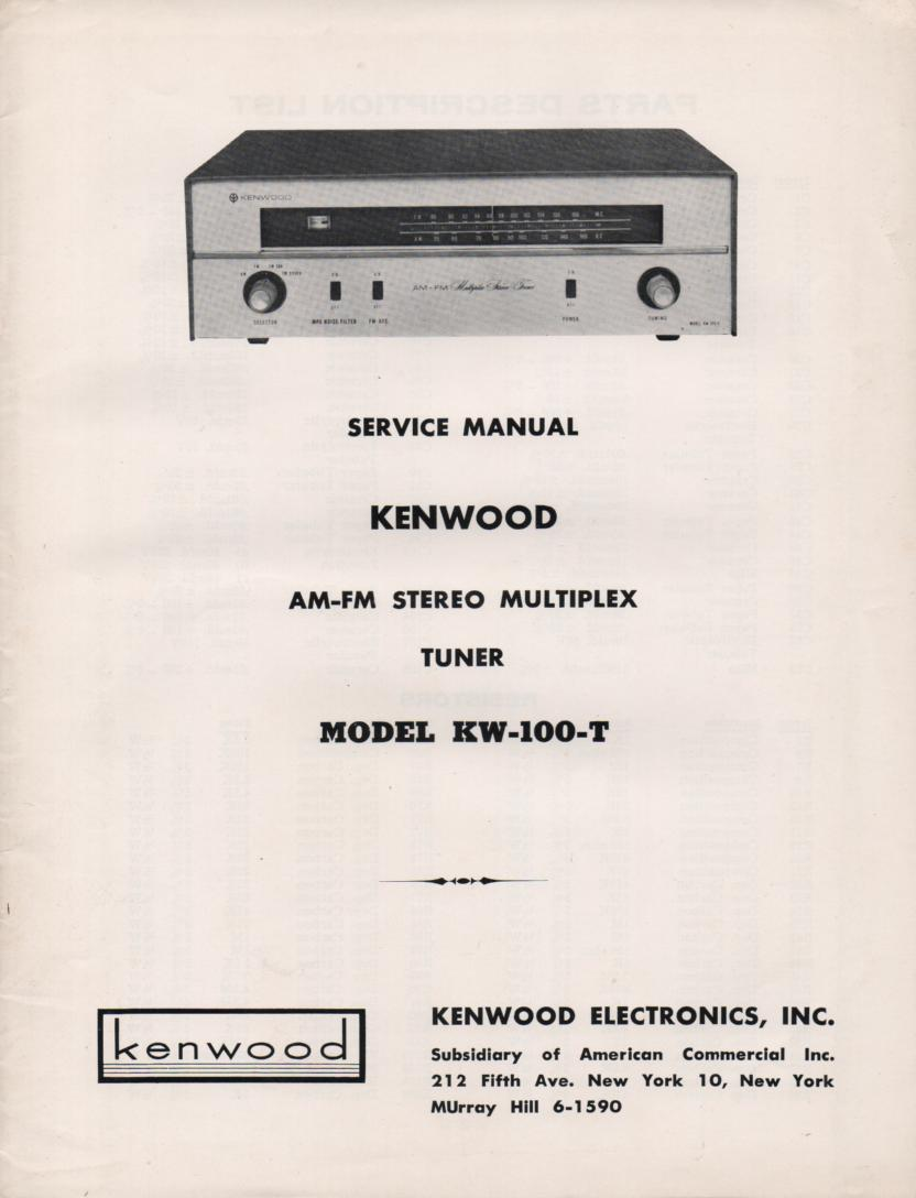 KW-100T AM FM Stereo Multiplex Tuner Owners Operating Instruction Manual with schematic only.