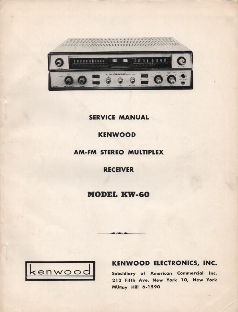 KW-60 AM FM Stereo Multiplex Receiver Manual.  Complete service manual with parts list, schematics, alignments, dial cord stringing, schematics..