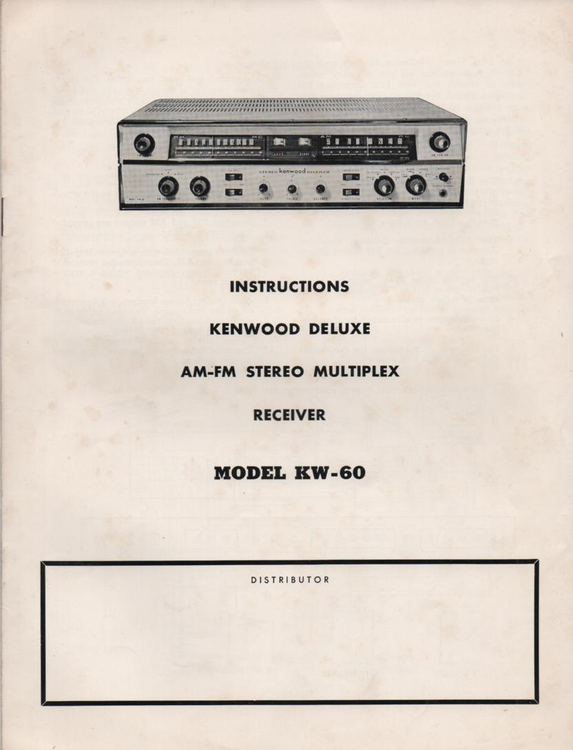 KW-60 AM FM Stereo Multiplex Receiver Owners Operating Instruction Manual with schematic only.
