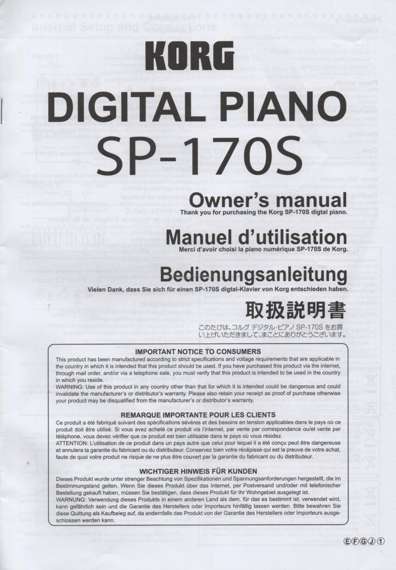SP-170S Digital Piano Owners Manual.Printed in English, German, Japanese andFrench.