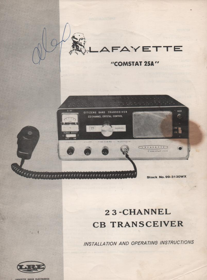 Comstat 25A CB Radio Owners Manual with Schematic.. Stock No. 99-3130WX