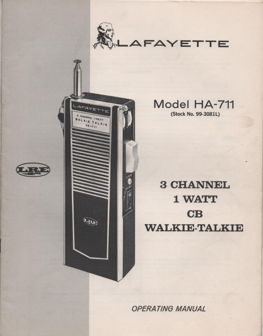 HA-711 Walkie Talkie Radio Owners Service Manual. Owners manual with schematic. Stock No. 99-3081L .