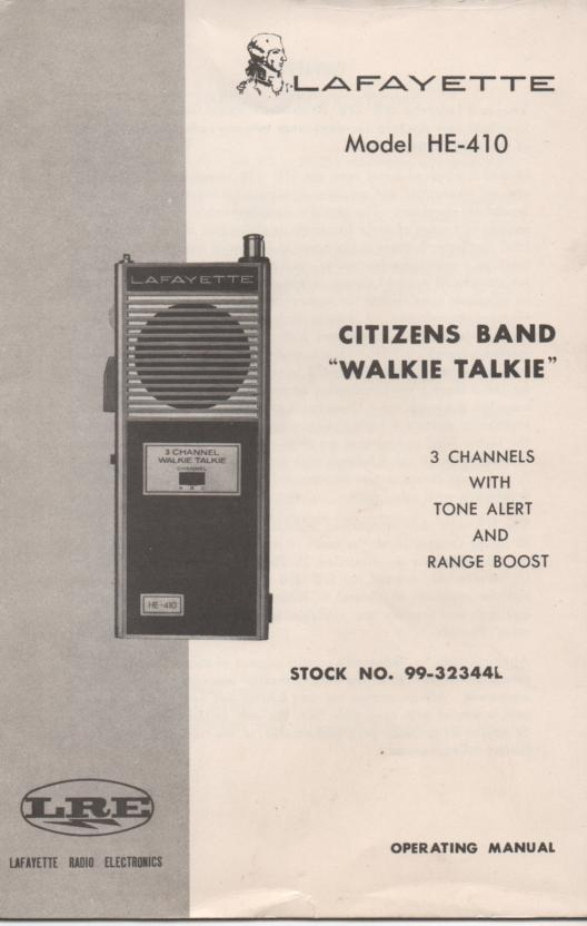 HE-410 Walkie Talkie Radio Owners Service manual. Owners manual with schematic.   Stock No. 99-32344L .