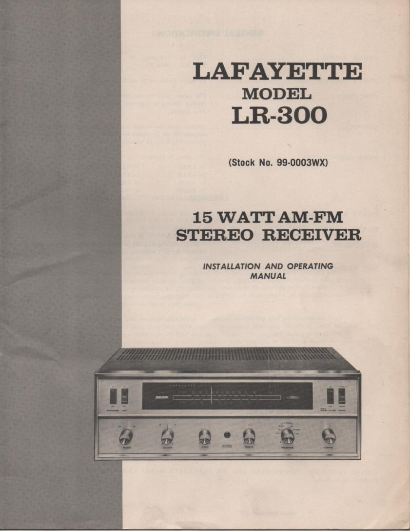 LR-300 Receiver Owners Service Manual. Owners manual with large foldout schematic. Stock No. 99-0003WX .