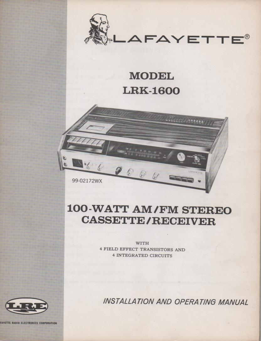 LRK-1600 Cassette Receiver Owners Service Manual. Owners manual with large foldouts and schematic. Stock No. 99-02172XW