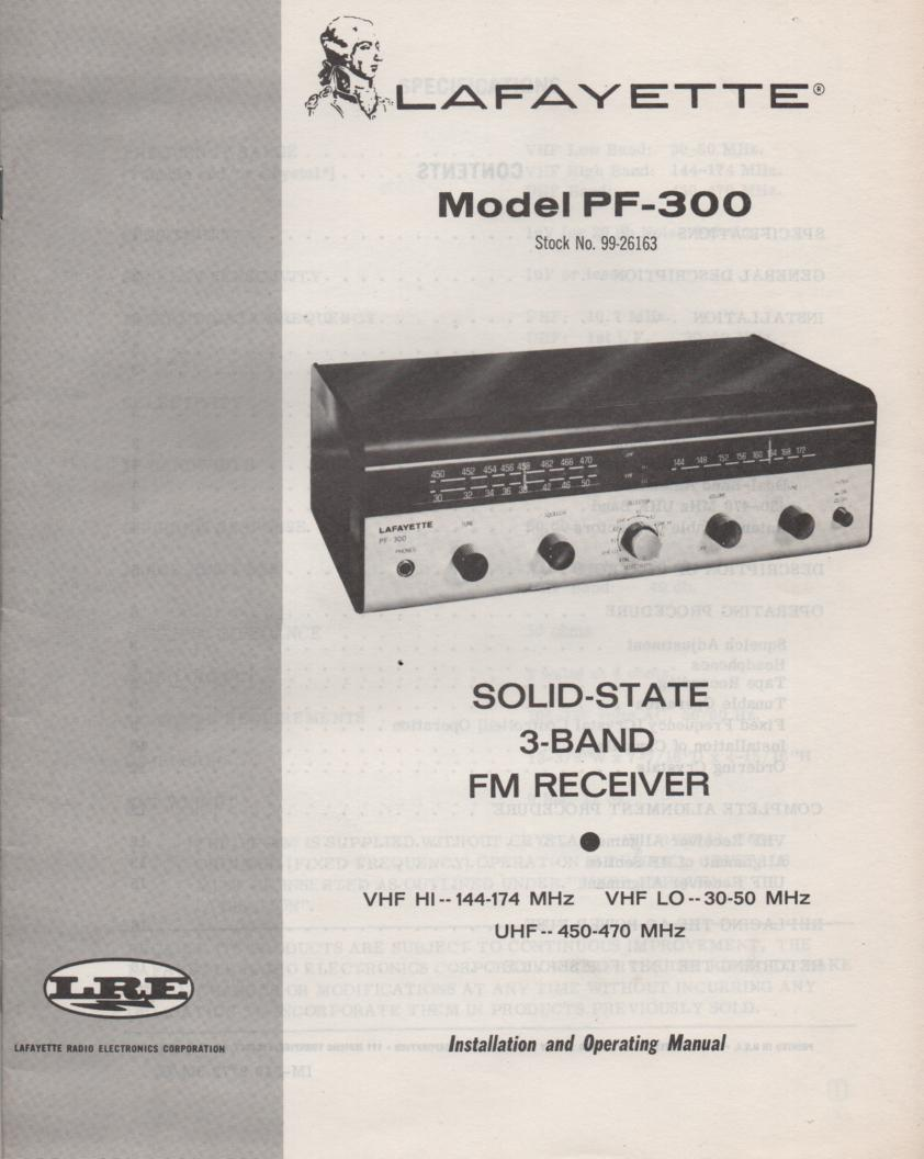 PF-300 3-Band FM Receiver Owners Service Manual. Owners manual with large schematic. Stock No. 99-26163 .
