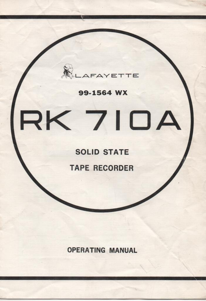 RK-710A Reel to Reel Owners Manual  LAFAYETTE