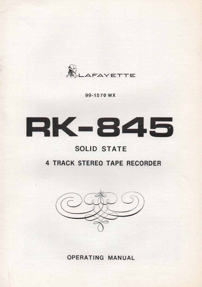 RK-845 Reel to Reel Owners Service Manual. Owners manual with schematic. Stock No. 99-1570WX .