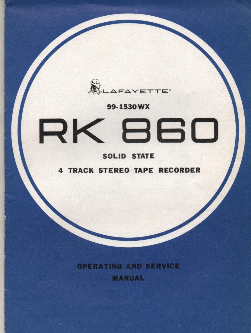 RK-860 Reel to Reel Owners Service Manual with schematic.