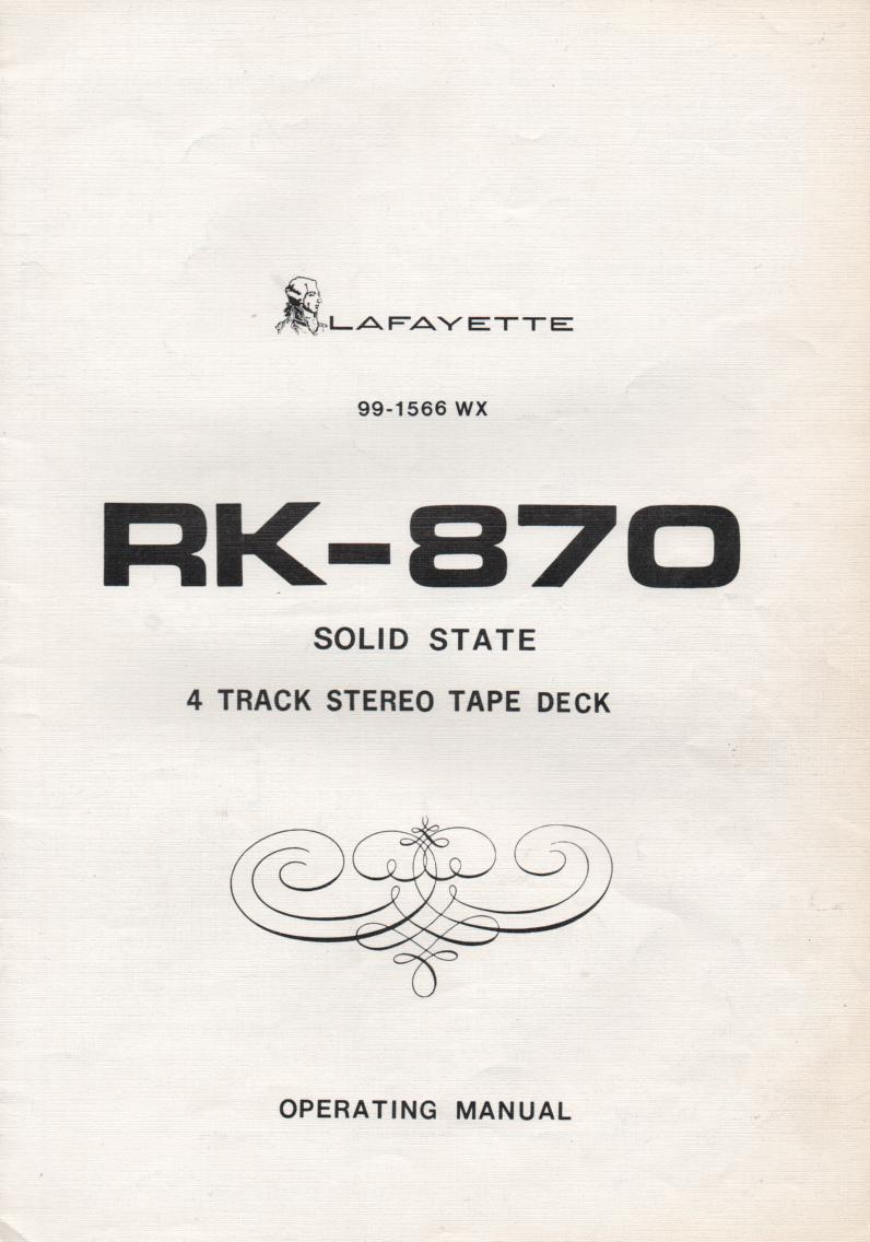 RK-870 Reel to Reel Owners Manual. Owners manual with schematic. Stock No. 99-1566WX...