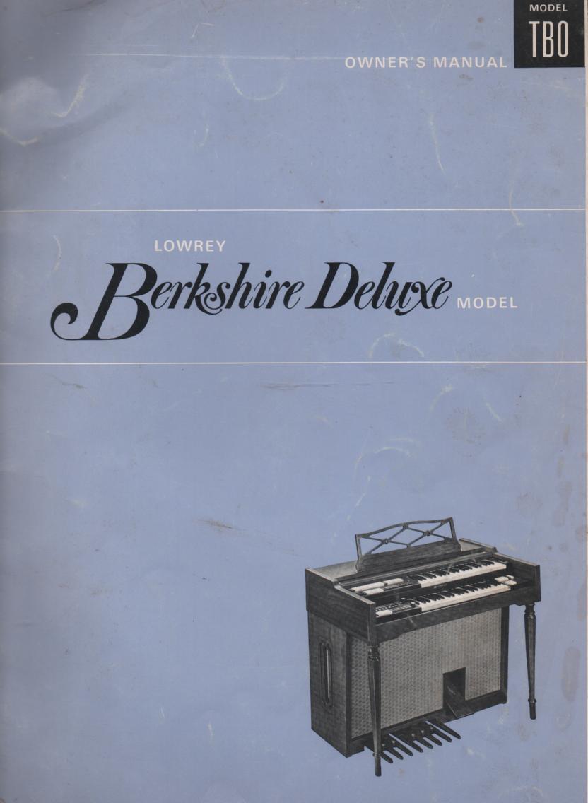 lowrey tbo berkshire deluxe organ owners manual lowrey organ service manual lowrey carnival organ owners manual