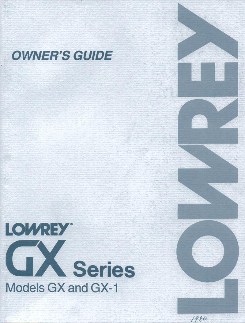 lowrey g 400 g 500 gx gx 1 organ owners manual GS1 Lowrey Genie Organ Magic Genie Lowrey Organ Manuals