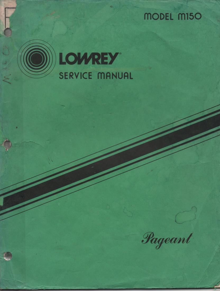 M150 Pageant Organ Service Manual