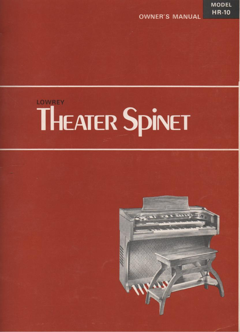HR-10 Theatre Spinet Organ Owners Manual